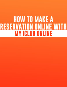 how to make a reservation online with my iclub online